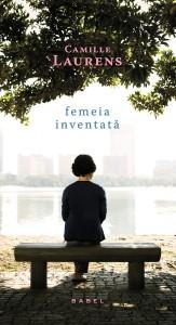 camille-laurens-femeia-inventata_c1